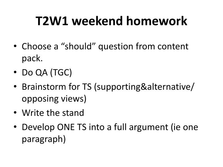 T2w1 weekend homework