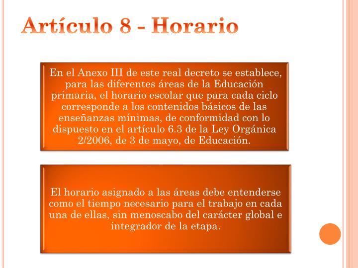 Artículo 8 - Horario
