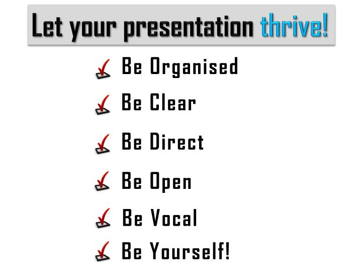 Let your presentation