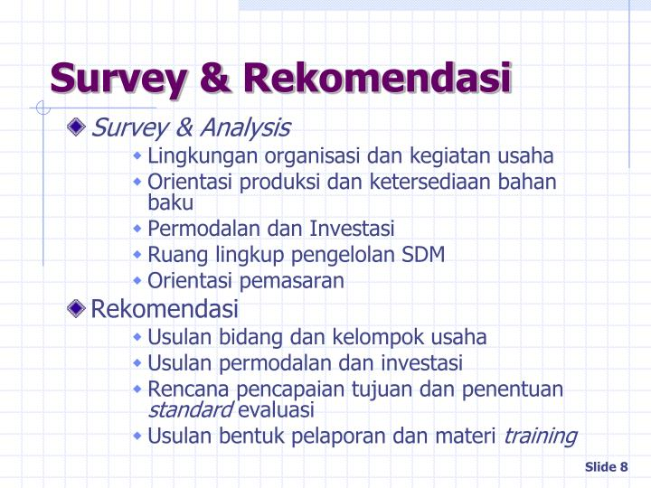 Survey & Rekomendasi