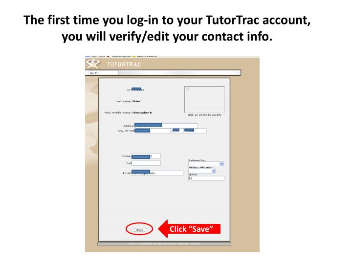 The first time you log-in to your TutorTrac account,