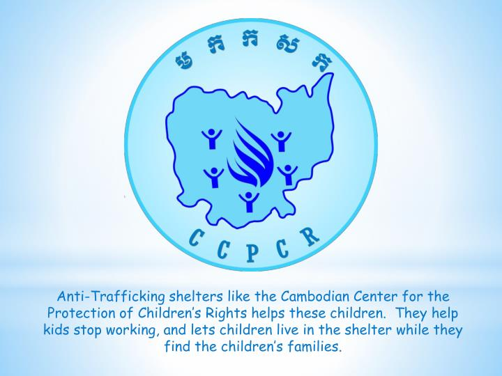 Anti-Trafficking shelters like the