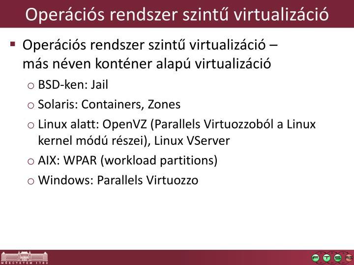 Operációs rendszer szintű virtualizáció