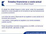 estados financieros a costo actual estado de utilidad integral