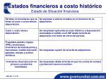 estados financieros a costo hist rico estado de situaci n financiera1