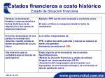 estados financieros a costo hist rico estado de situaci n financiera2