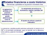 estados financieros a costo hist rico ganancias o p rdidas en la posici n monetaria neta1