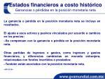 estados financieros a costo hist rico ganancias o p rdidas en la posici n monetaria neta2