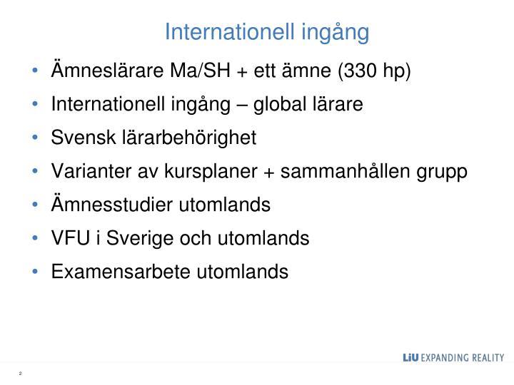 Internationell ingång