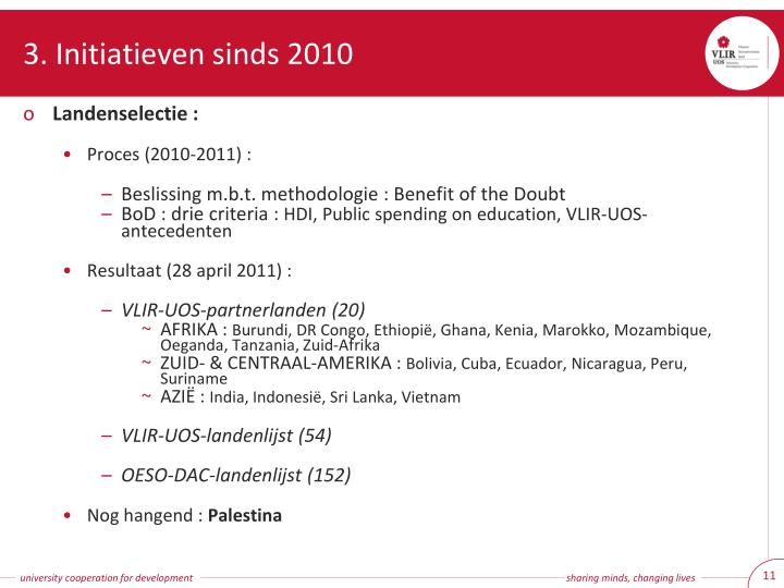 3. Initiatieven sinds 2010