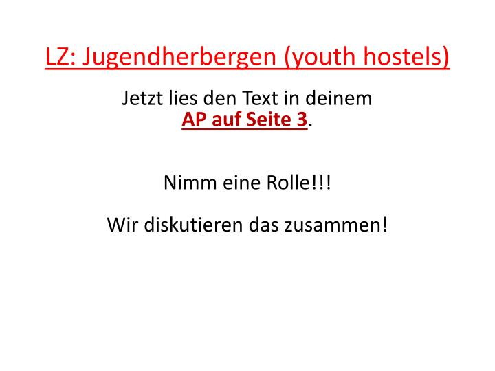 LZ: Jugendherbergen (youth hostels)