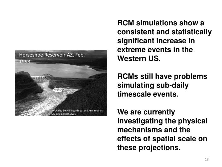 RCM simulations show a consistent and statistically significant increase in extreme events in the Western US.