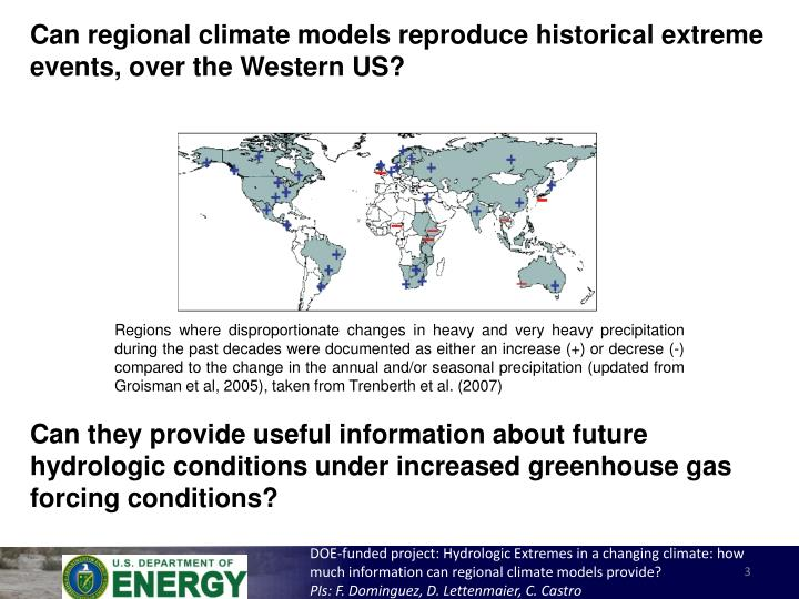 Can regional climate models reproduce historical extreme events, over the Western US?