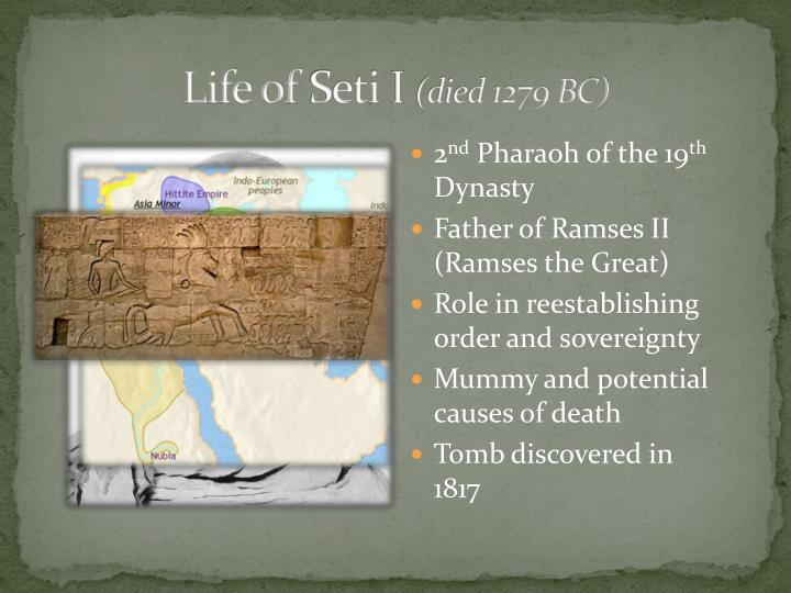 Life of seti i died 1279 bc