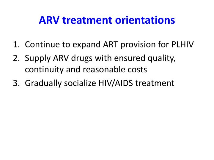 ARV treatment orientations