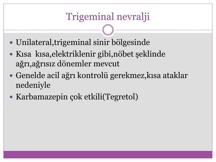 Trigeminal