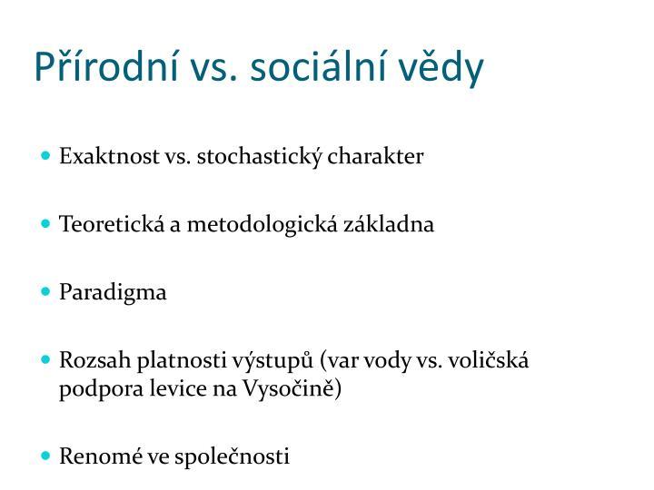 Přírodní vs. sociální vědy