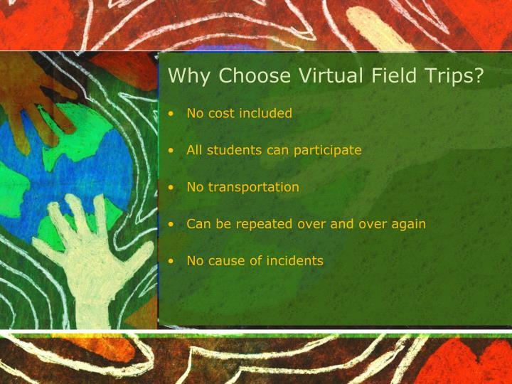 Why Choose Virtual Field Trips?