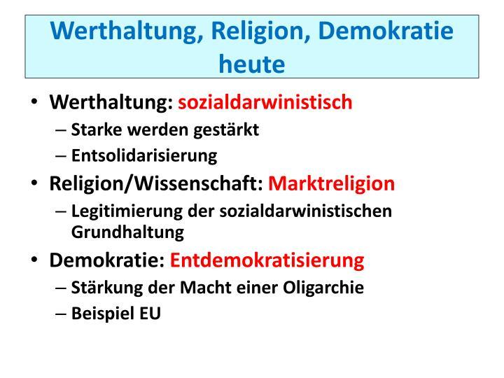 Werthaltung, Religion, Demokratie heute