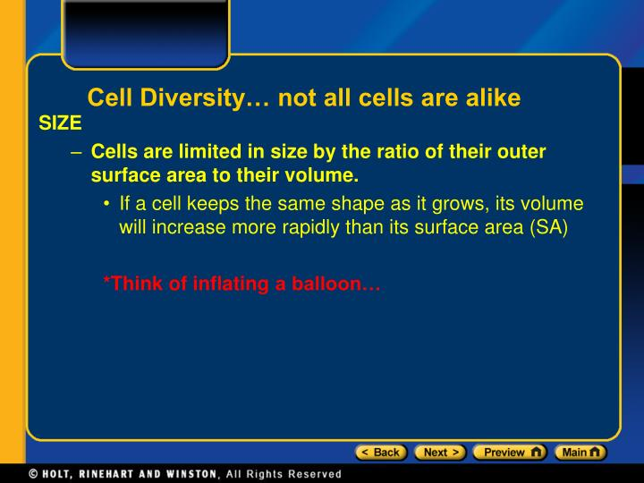 Cell Diversity… not all cells are alike