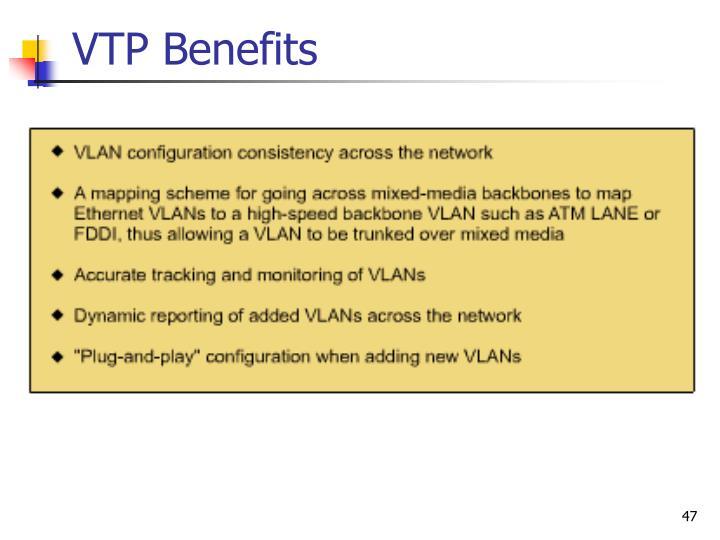 VTP Benefits