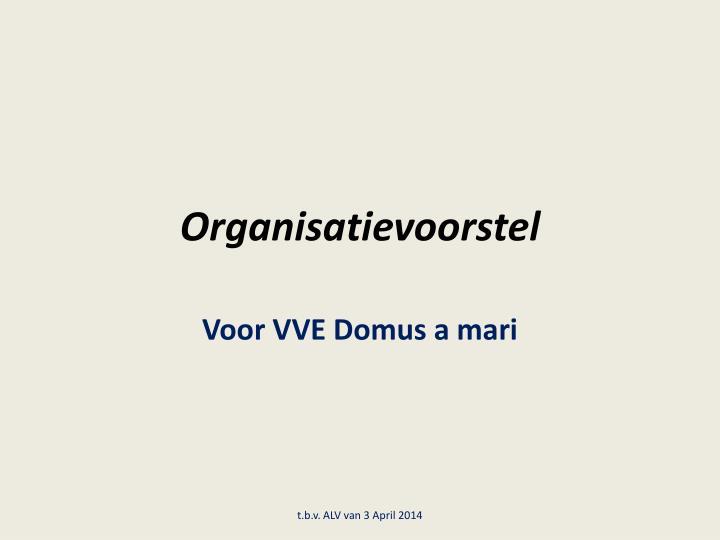 Organisatievoorstel