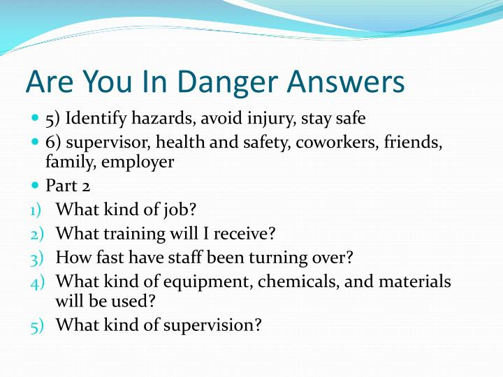 Are You In Danger Answers