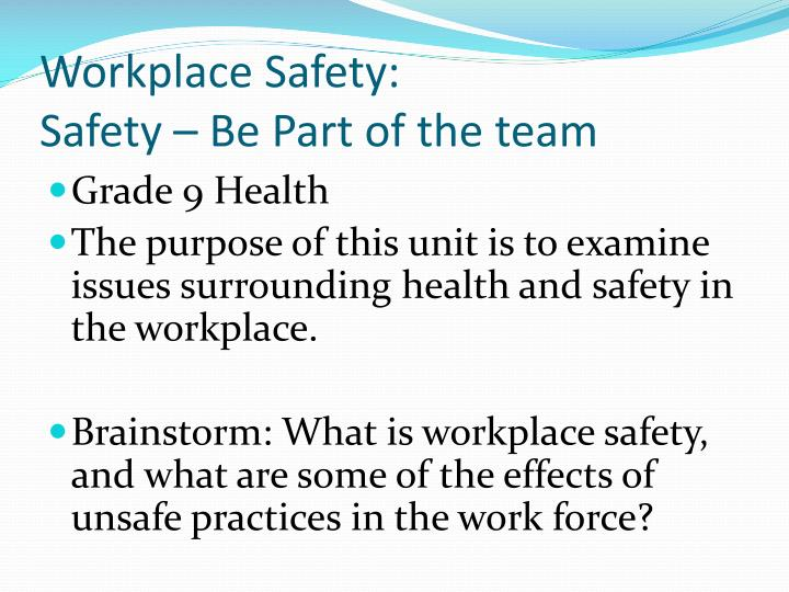 Workplace safety safety be part of the team