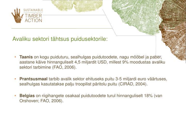 Avaliku sektori tähtsus puidusektorile: