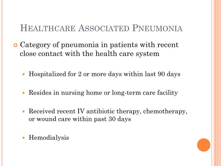 Healthcare Associated Pneumonia