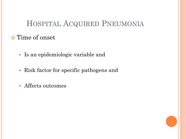Hospital Acquired Pneumonia