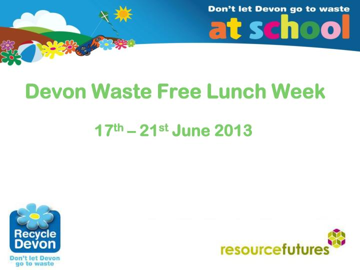 Devon waste free lunch week