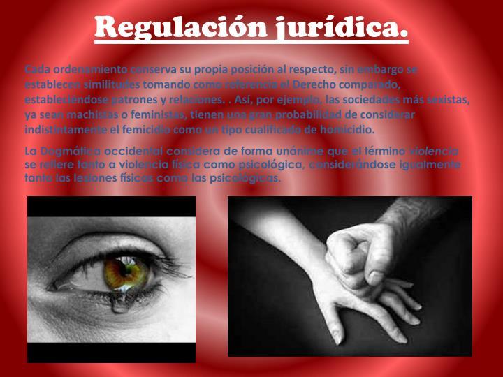 Regulación jurídica.