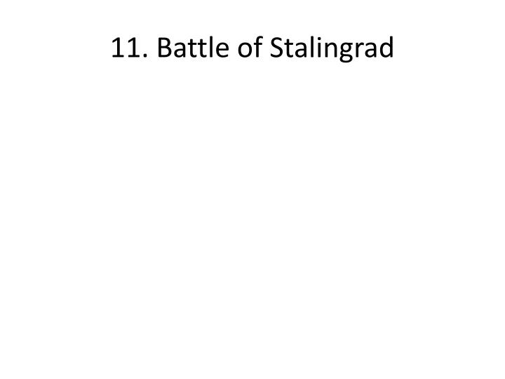 11. Battle of Stalingrad