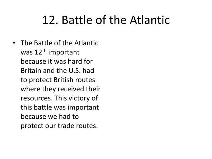 12. Battle of the Atlantic