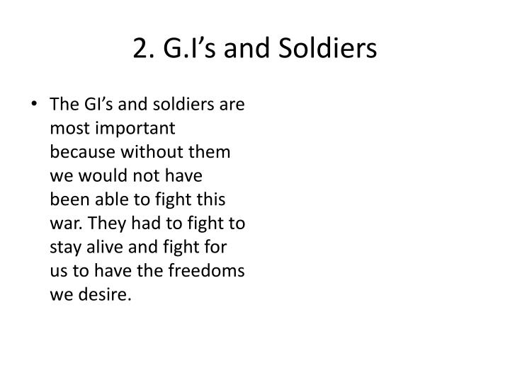 2. G.I's and Soldiers