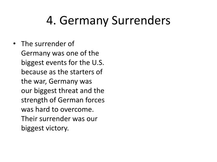 4. Germany Surrenders
