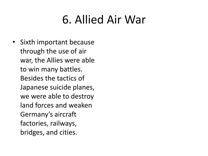 6. Allied Air War