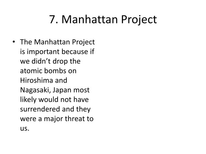 7. Manhattan Project