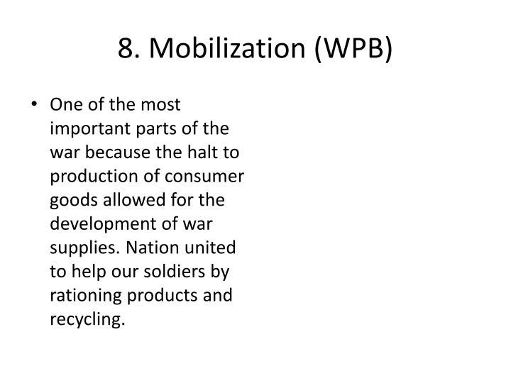 8. Mobilization (WPB)