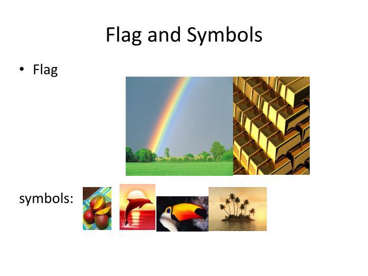 Flag and Symbols