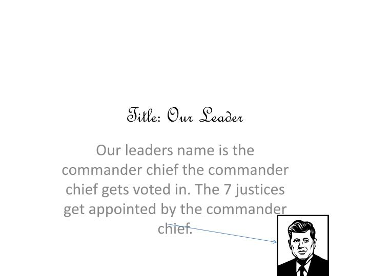 Title: Our Leader