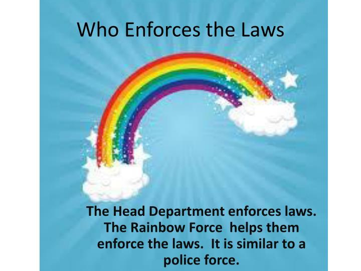 Who Enforces the Laws