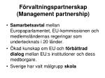 f rvaltningspartnerskap management partnership