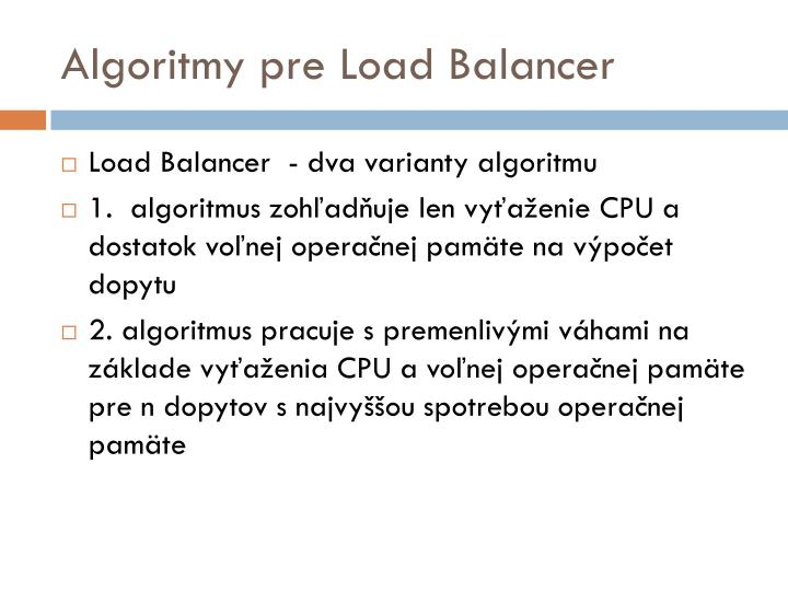 Algoritmy pre Load Balancer
