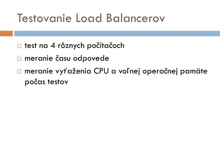 Testovanie Load Balancerov