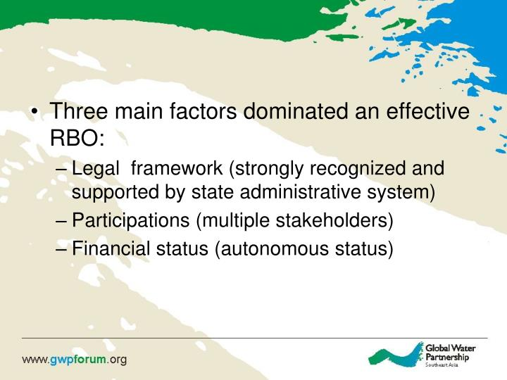 Three main factors dominated an effective RBO: