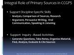 integral role of primary sources in ccgps