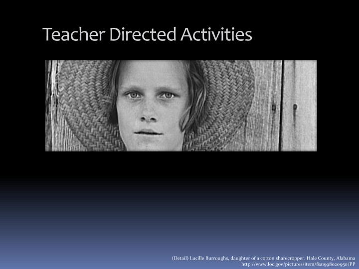 Teacher Directed Activities