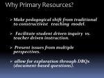why primary resources
